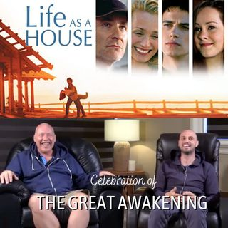 """The Great Awakening"" Online Weekend Retreat - Movie Session - ""Life As a House"" with David Hoffmeister and Kenneth Clifford"