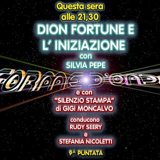 Forme d'Onda - Silvia Pepe - Dion Fortune e l'Iniziazione - 9^ puntata (08/01/2021)