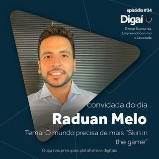 Episódio #34 - Raduán Melo