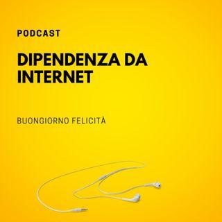 #759 - Dipendenza da Internet | Buongiorno Felicità