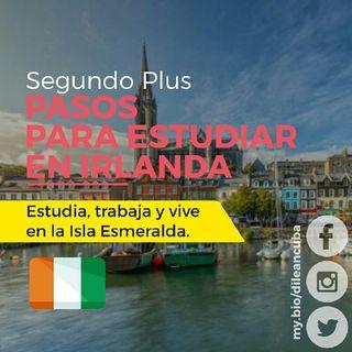 Irlanda | Segundo Plus: Pasos para irte a estudiar en la Isla Esmeralda