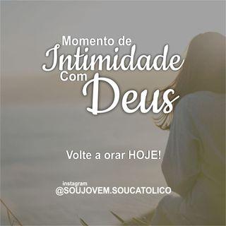 #14 - Momento De Intimidade Com Deus - Volte a orar HOJE!