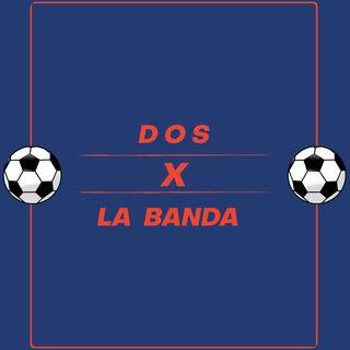 DOS X LA BANDA.  EP 0.  PADRINOS DE LUJO