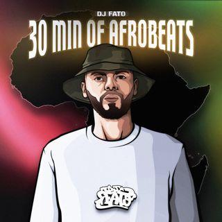 Dj Fato - 30 Min. Of Afro Beat