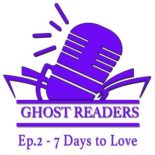 Episode 2 - 7 Days to Love with special guests kids