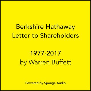 Berkshire Hathaway Letter to Shareholders by Warren Buffett