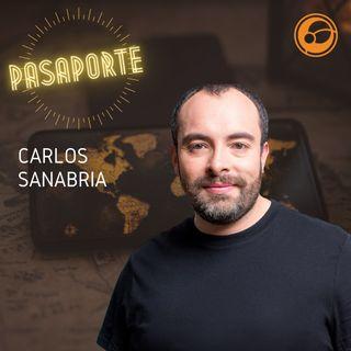 ¡Bienvenido a Pasaporte con Carlos Sanabria!