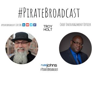 Catch Troy Holt on the PirateBroadcast