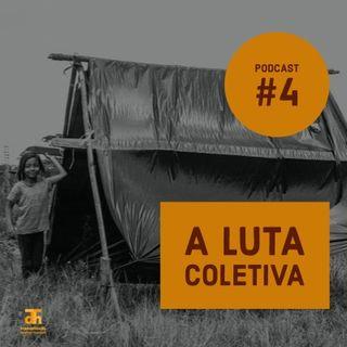 #4: A luta coletiva