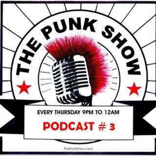 The Punk Show #3 - 02/14/2019