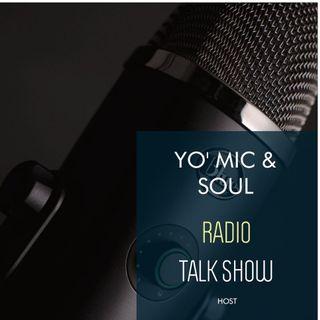 YO 'MIC & SOUL RADIO TALK SHOW