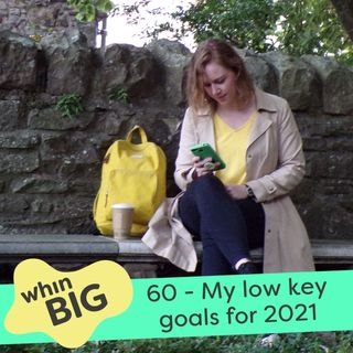 60 - My low key goals for 2021