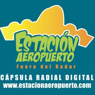 ESTRENO ESTACIÓN AEROPUERTO FUERA DEL RADAR