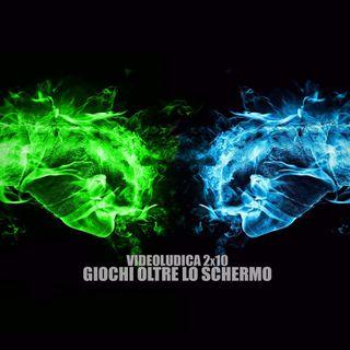 VL 2x10: GIOCHI OLTRE LO SCHERMO