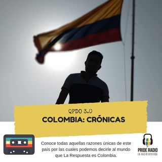 Colombia: Crónicas