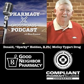 "Pharmacy CrossRoads | Pharmacy Owner Donald, ""Sparky"" Hedden, R.Ph"