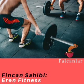 Kahve Falı #3 - Eren Fitness