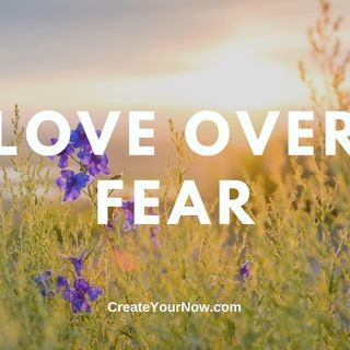 1905 Love Over Fear