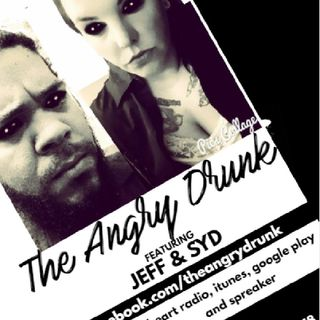 The Angry Drunk