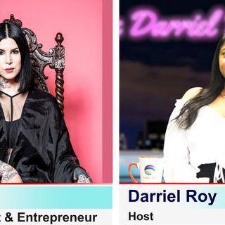 The Darriel Roy Show - Kat Von D Interview