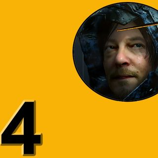 Episode 4: Death Stranding