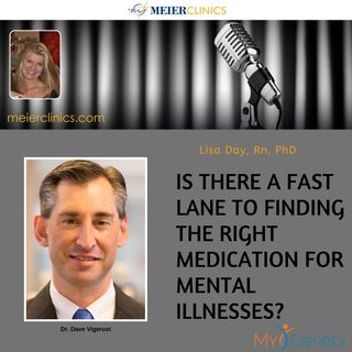Is There a Fast Lane to Finding the Right Medication for Mental Illnesses?