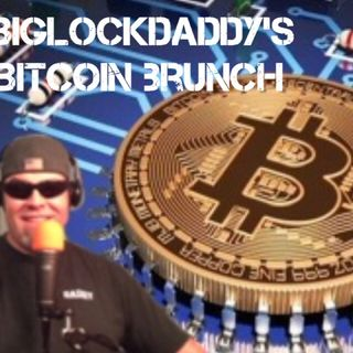 BigLockDaddy's Bitcoin Brunch