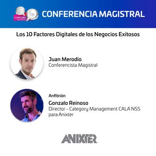 Conferencia Magistral - Anixter