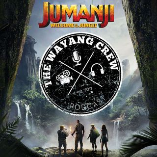 Episode 37 - JUMANJI : Welcome to the Jungle REVIEW (SPOILERS)