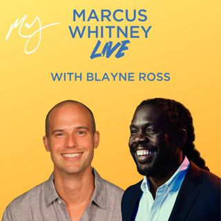 E101: Combating the Climate Crisis by Protecting our Shores with Blayne Ross - #MWL Ep. 32