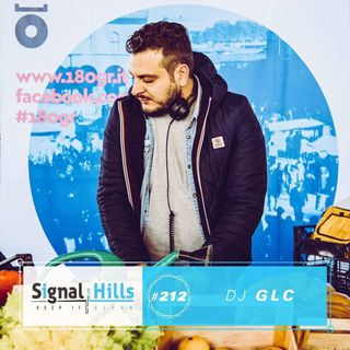 Signal Hills #212 Dj GLC