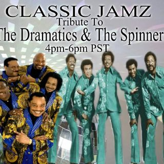 Classic Jams *Dramatics & Spinners Tribute* 9-30-17