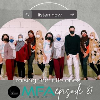 Episode 81: Raising The Little Ones
