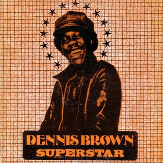 Dennis Brown - Superstar (LP 1972)