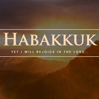 28.02.21 Habakkuk: Turning To Prayer and Praise