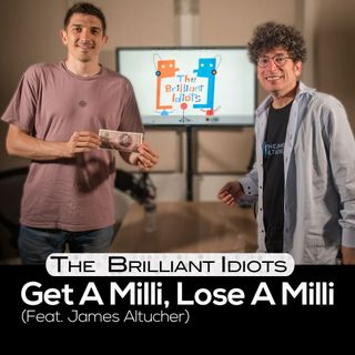 Get A Milli, Lose A milli (Feat. James Altucher)