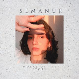 Semanur - Moral of the Story (Cover)
