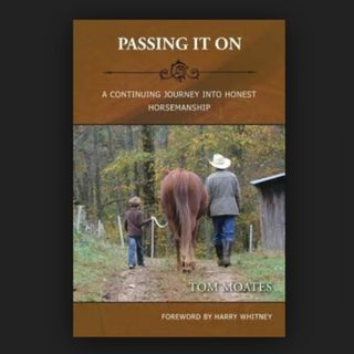 Tom Moates - Equine Author of PASSING IT ON