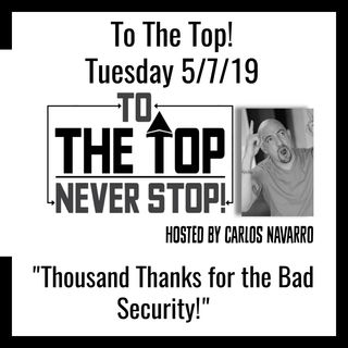 "To The Top Daily! ""Thousand Thanks for the Bad Security!"""