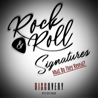 Episode 63 - Rock & Roll Signatures: What Do They Mean?