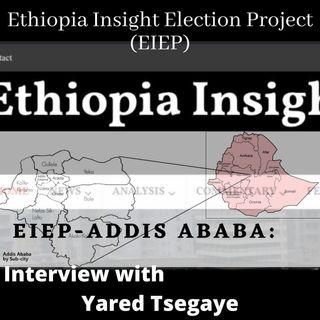 EIEP Addis Abeba: Interview with Yared Tsegaye