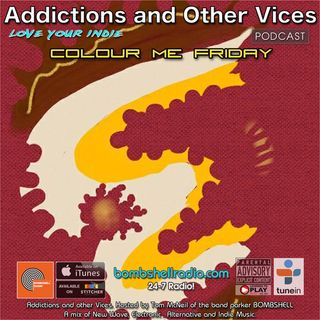 Addictions And Other Vices 428 - Colour Me Friday