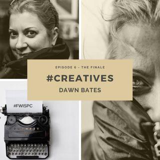 #CREATIVES: Dawn Bates