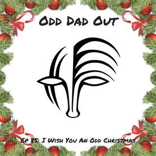 ODO 85: I Wish You An Odd Christmas