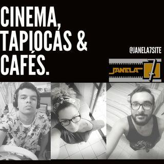 Chegou o Cinema, tapiocas e cafés! Eba! - EP 01