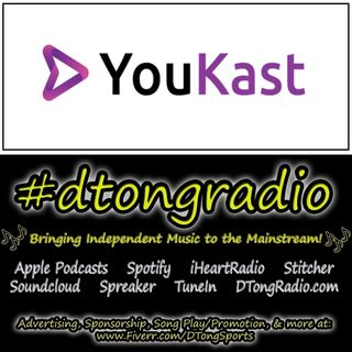 The BEST Indie Music on #dtongradio - Powered by YouKast.com