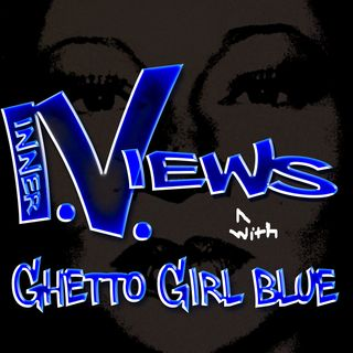""" Weave Addiction & Ethnic Bias"" on Inner Views with Ghetto Girl Blue"