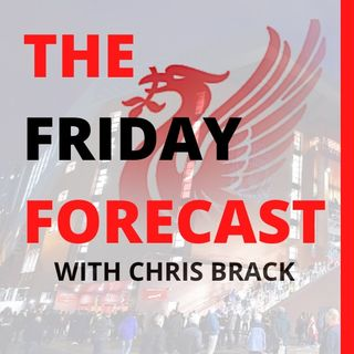 Premier League Preview | The Friday Forecast