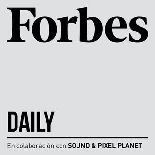 Forbes Daily - ¿Por qué suben los impuestos?