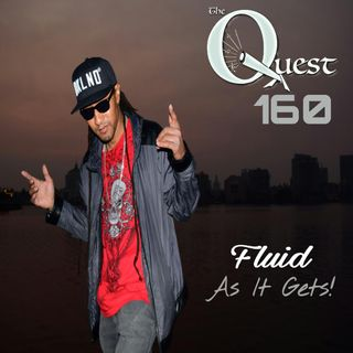 The Quest 160.  FLUID As It Gets!